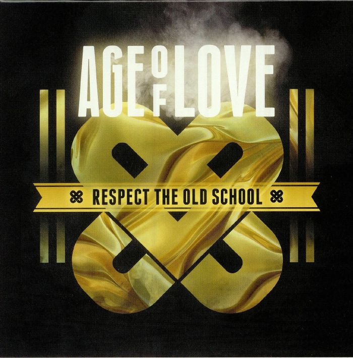 VARIOUS - Age Of Love 10: Respect The Old School
