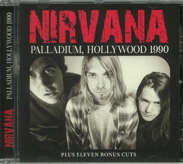 NIRVANA - Palladium Hollywood 1990