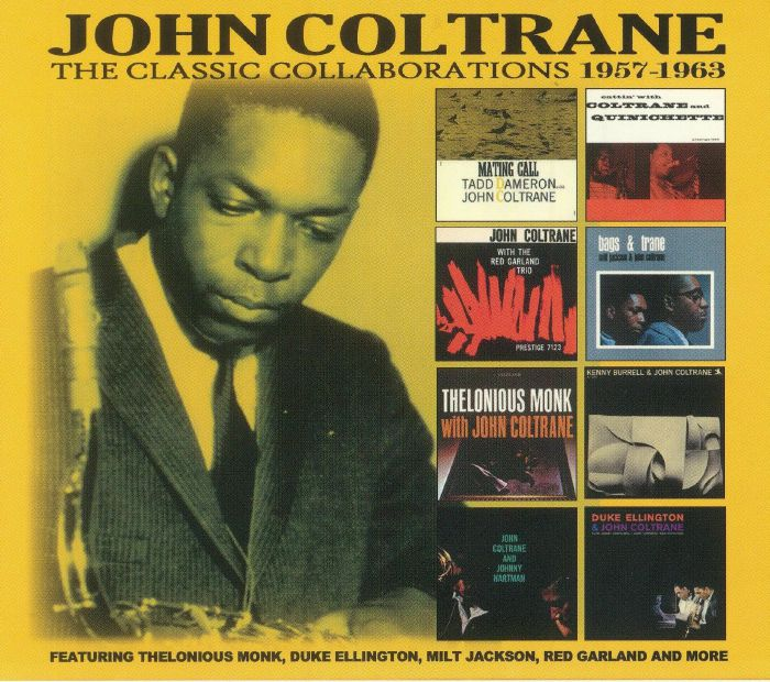 COLTRANE, John - The Classic Collaborations: 1957-1963