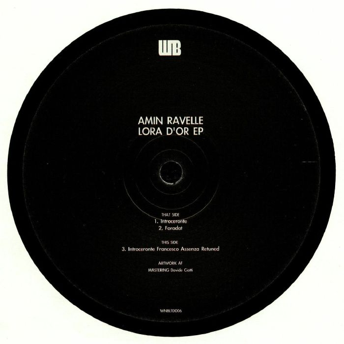 RAVELLE, Amin - Lora D'Or EP