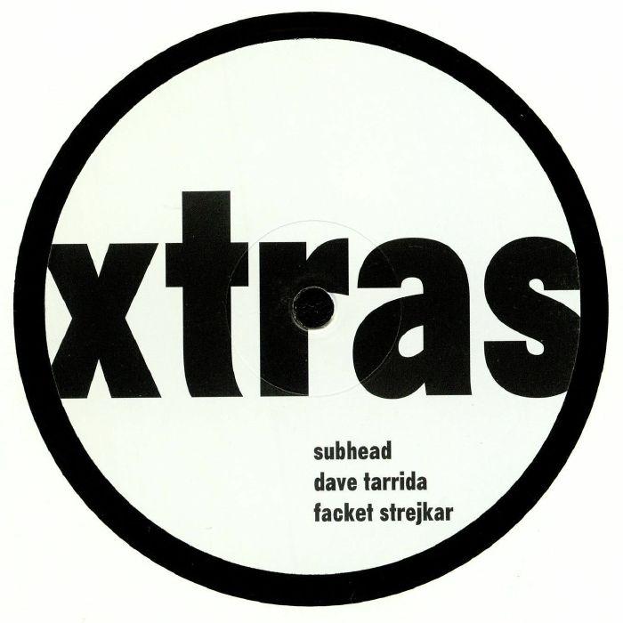 TARRIDA, Dave/SUBHEAD/FACKET STREJKAR - XTRAS 003