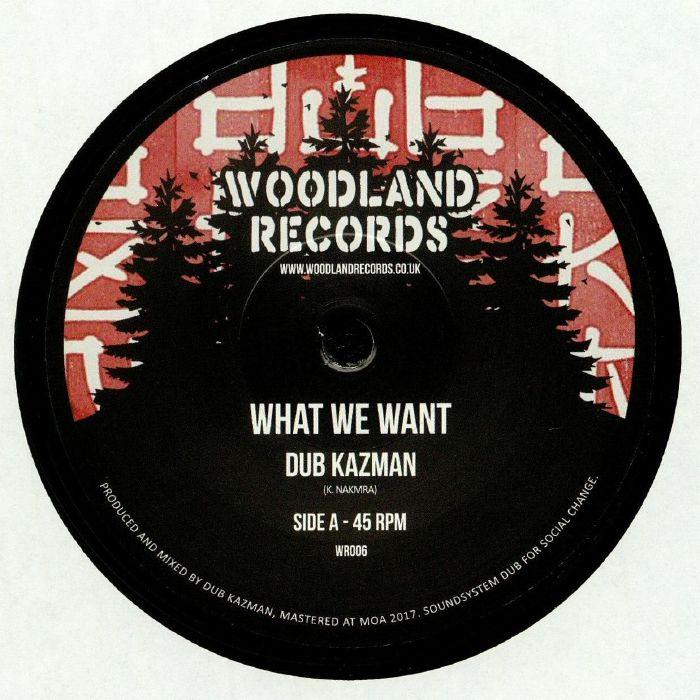 DUB KAZMAN - What We Want