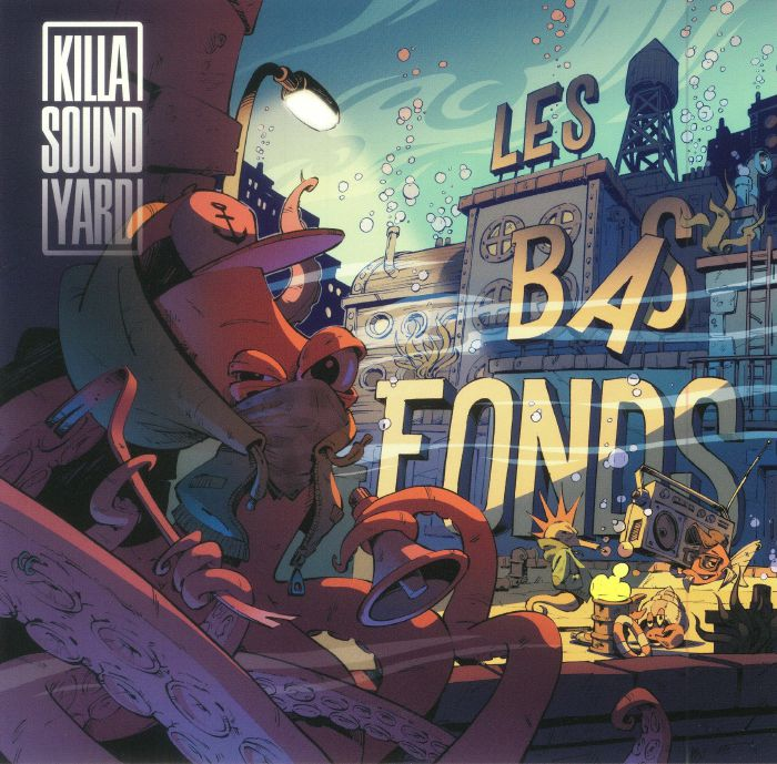 KILLA SOUND YARD - Les Bas Fonds