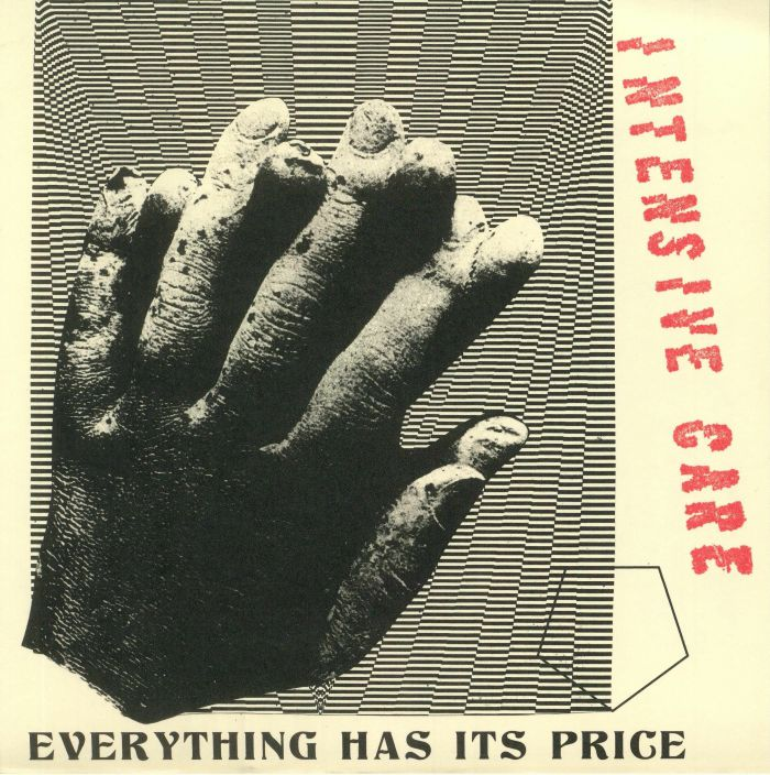 INTENSIVE CARE - Everything Has Its Price