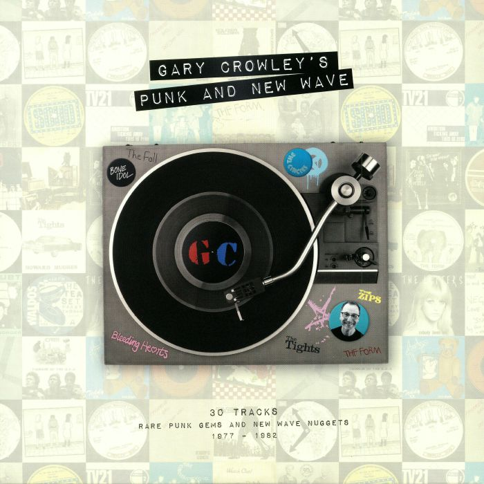 CROWLEY, Gary/VARIOUS - Gary Crowley's Punk & New Wave: 1977-1982 (Record Store Day 2018)