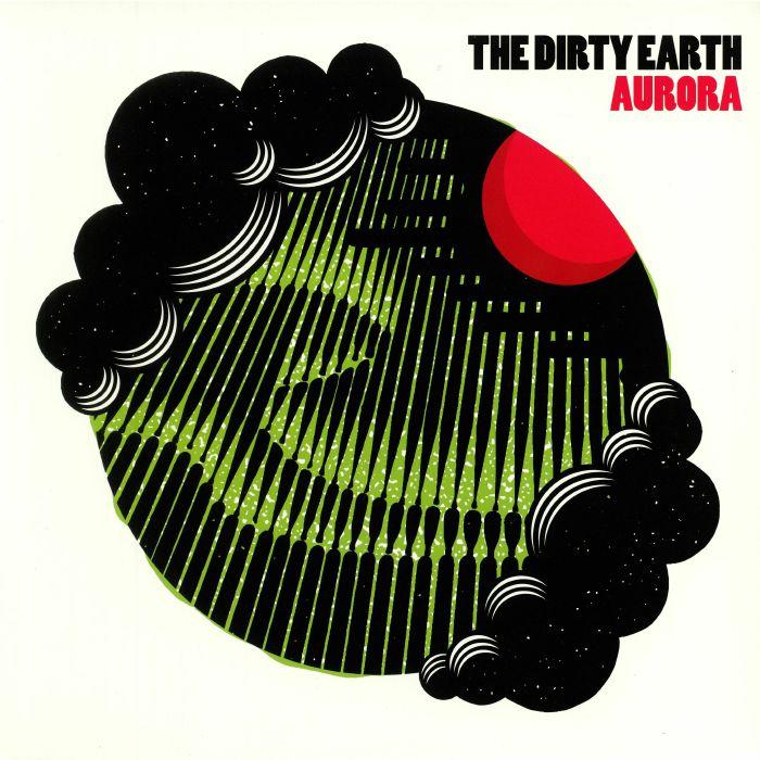 DIRTY EARTH, The - Aurora