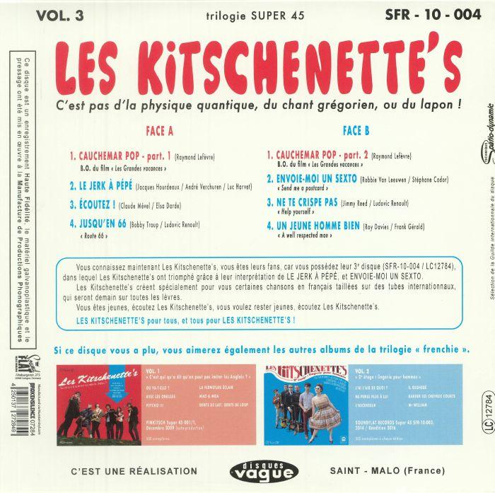 LES KITSCHENETTE'S - C'est Pas D'la Physique Quantique Du Chant Gregorien Ou Du Lapon!