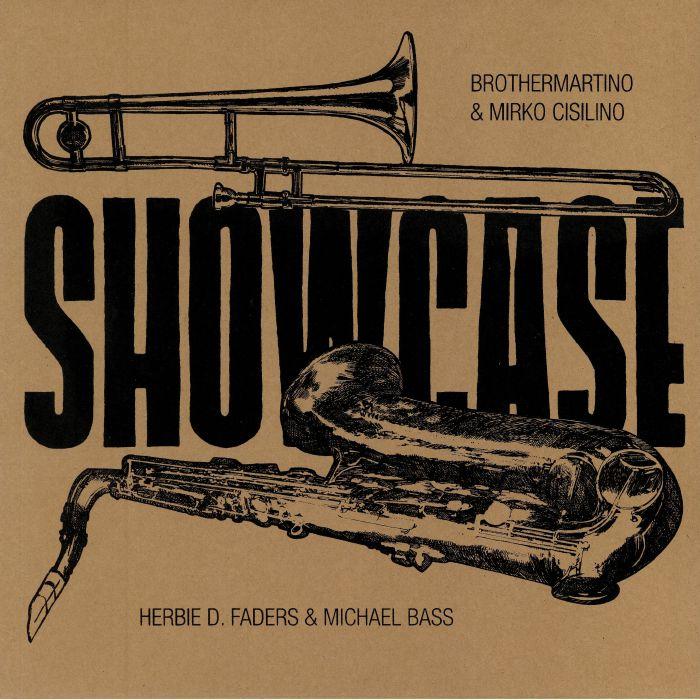 BROTHERMARTINO/MIRKO CISILINO/HERBIE D FADERS/MICHAEL BASS - Showcase