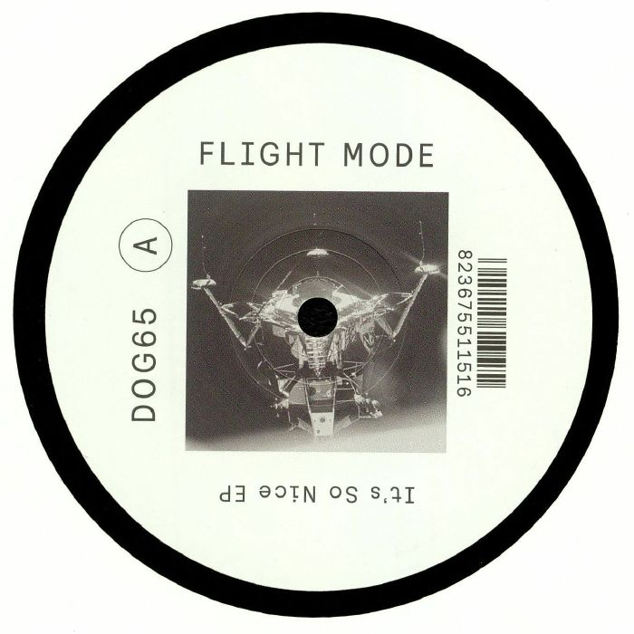 FLIGHT MODE - It's So Nice EP