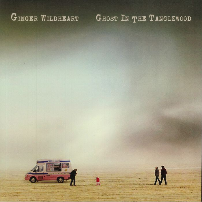 GINGER WILDHEART - Ghost In The Tanglewood