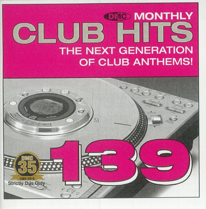 VARIOUS - DMC Monthly Club Hits 139: The Next Generation Of Club Anthems! (Strictly DJ Only)