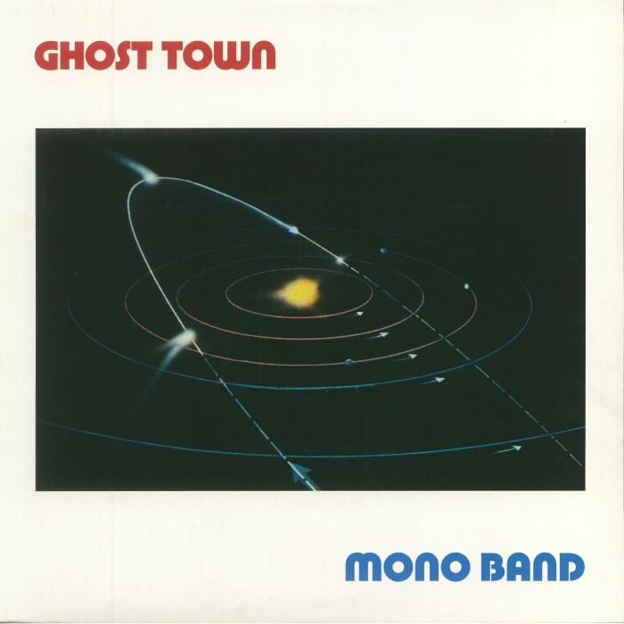 MONO BAND - Ghost Town (reissue)