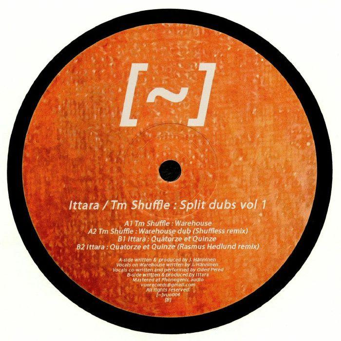 ITTARA/TM SHUFFLE - Split Dubs Vol 1