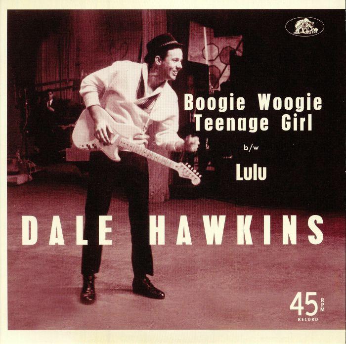 HAWKINS, Dale - Boogie Woogie Teenage Girl