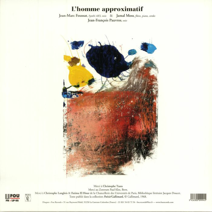 FOUSSAT, Jean Marc/JAMAL MOSS/JEAN FRANCOIS PAUVROS - Tristan Tzara: L'homme Approximatif Chants 1 & 2