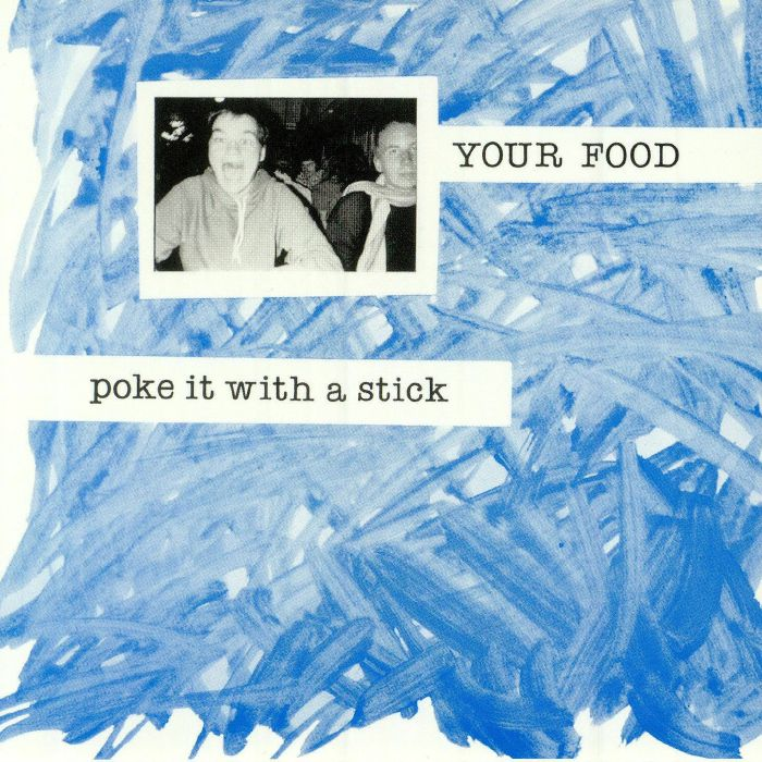 YOUR FOOD - Poke It With A Stick