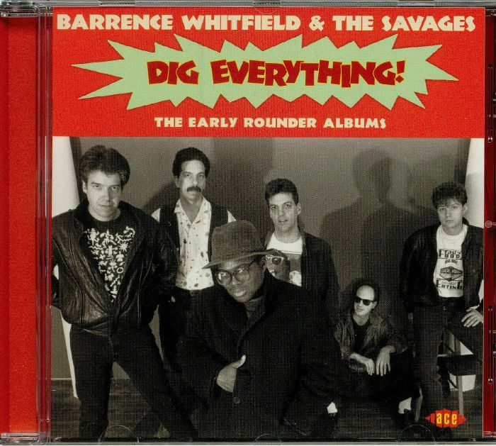 WHITFIELD, Barrence & THE SAVAGES - Dig Everything! The Early Rounder Albums