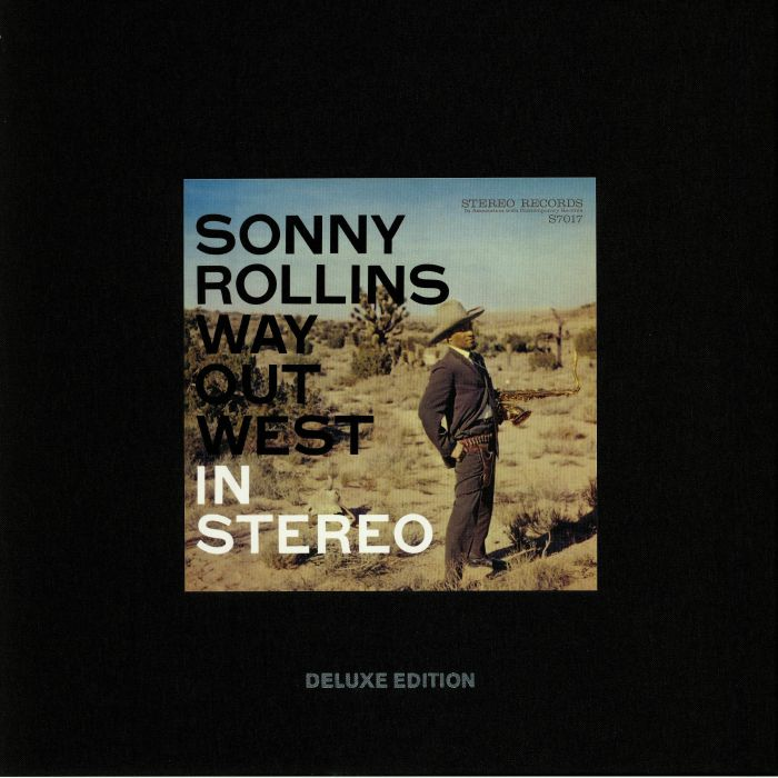 ROLLINS, Sonny - Way Out West: 60th Anniversary Deluxe Edition
