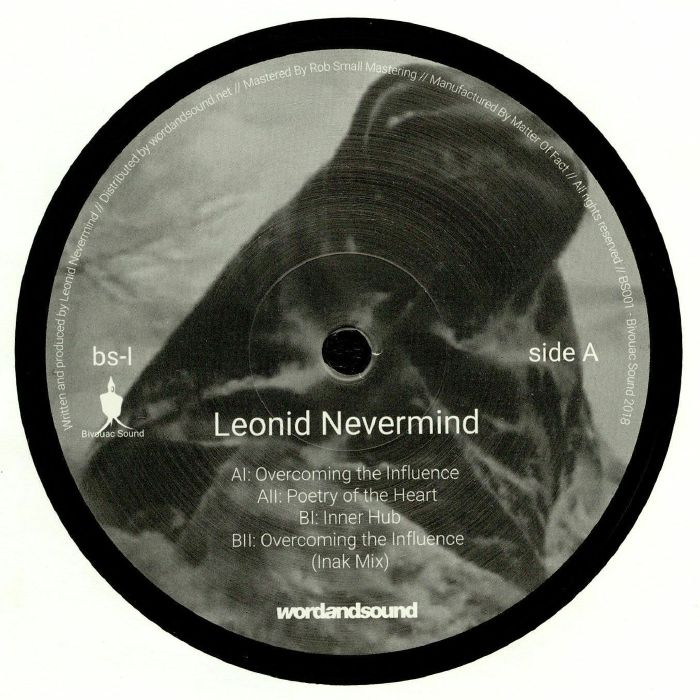 LEONID NEVERMIND - Overcoming The Influence EP