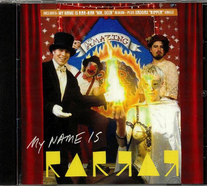 MY NAME IS RAR RAR/XADDAX - Mr Deer/Ripper