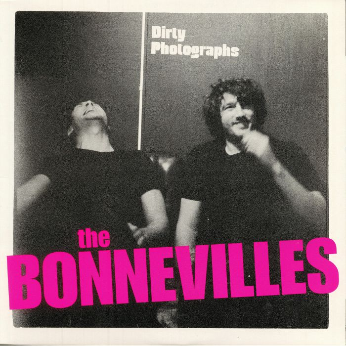 BONNEVILLES, The - Dirty Photographs