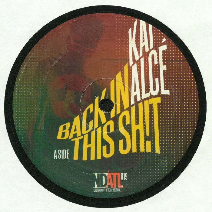 ALCE, Kai - Back In This Shit