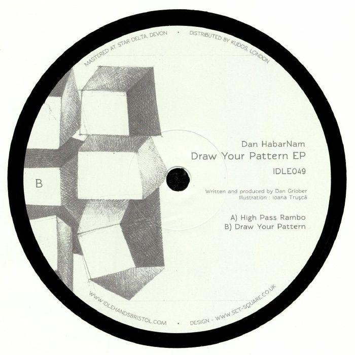 HABARNAM, Dan - Draw Your Pattern EP