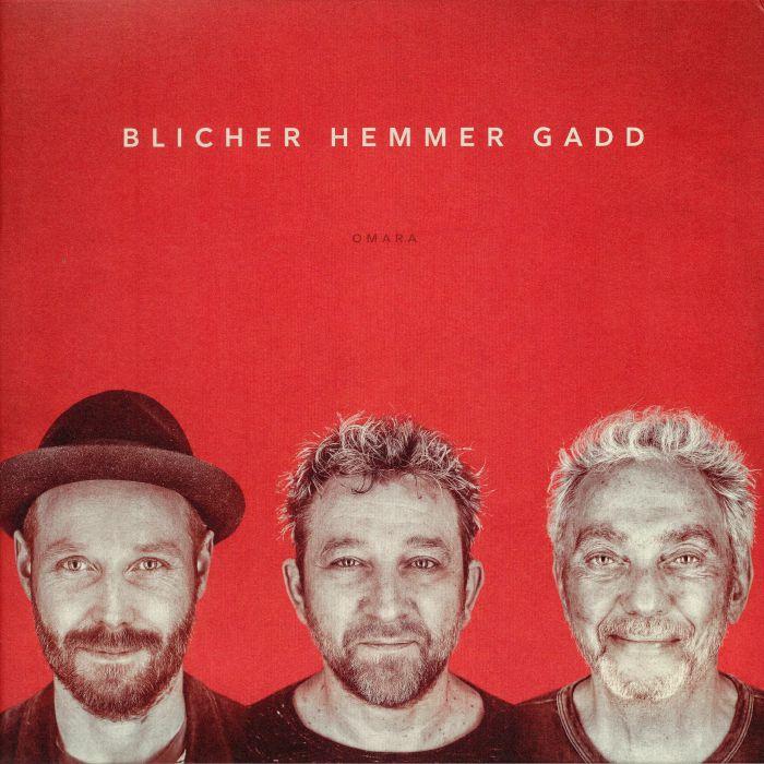 BLICHER, Michael/DAN HEMMER/STEVE GADD - Omara