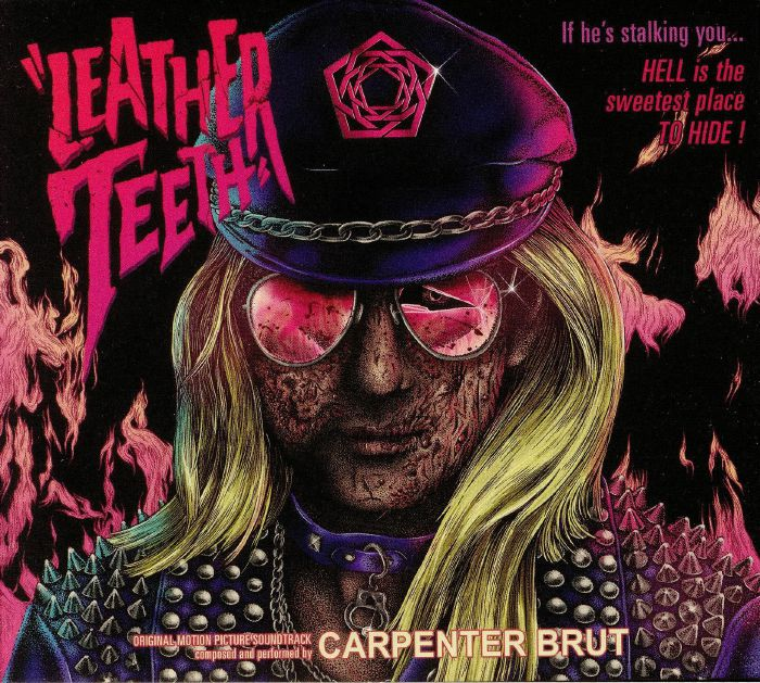 CARPENTER BRUT - Leather Teeth (Soundtrack)