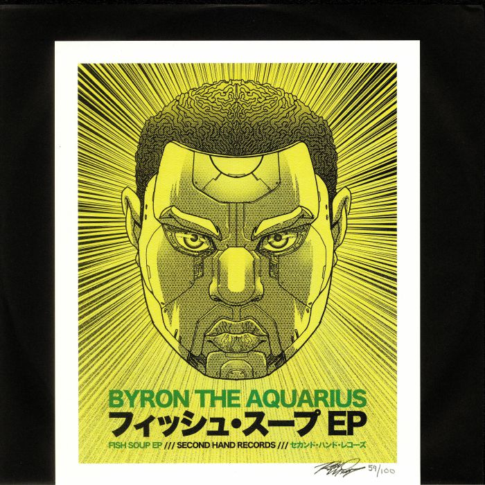 BYRON THE AQUARIUS - Fish Soup EP