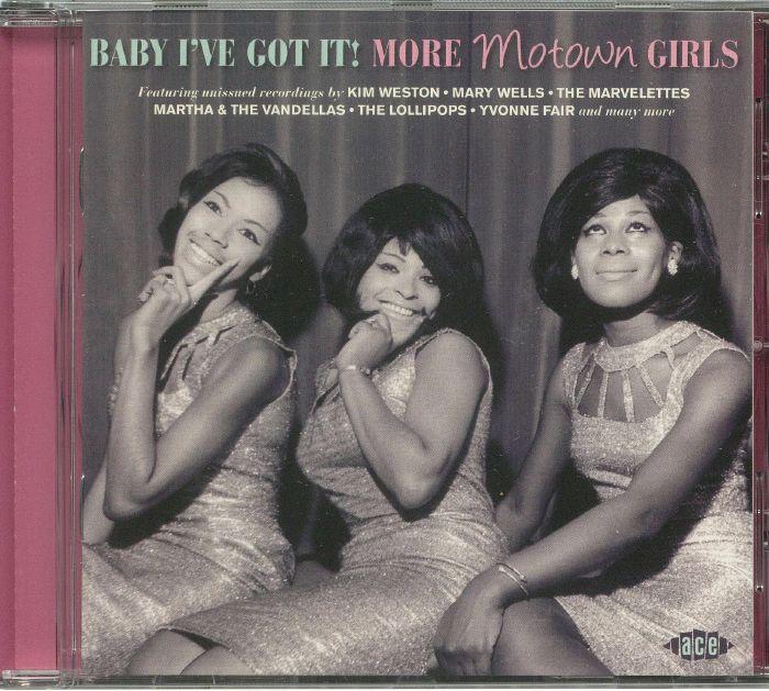 VARIOUS - Baby I've Got It: More Motown Girls