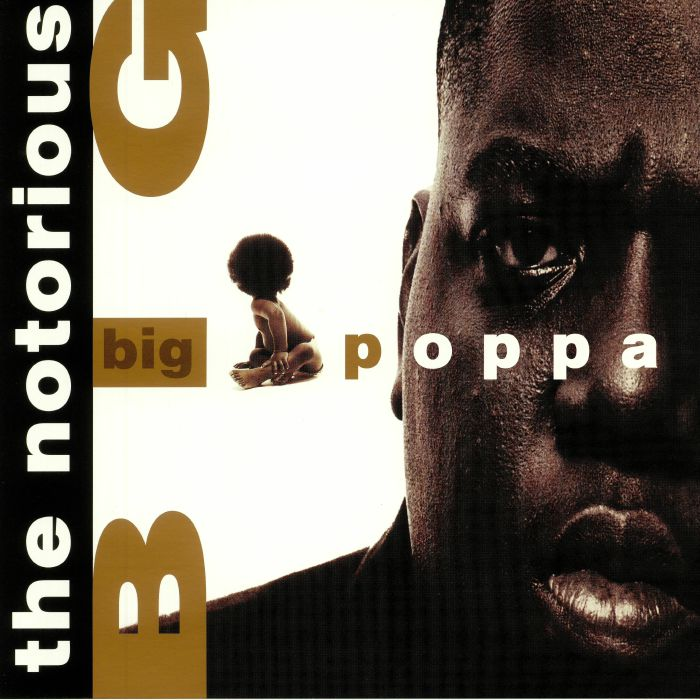 NOTORIOUS BIG, The - Big Poppa