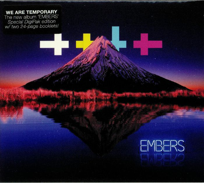 WE ARE TEMPORARY - Embers