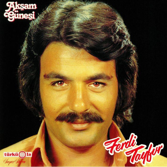 TAYFUR, Ferdi - Aksam Gunesi (reissue)