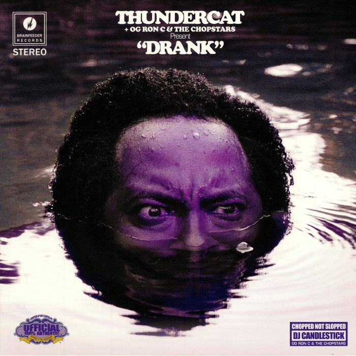 THUNDERCAT/OG RON C/THE CHOPSTARS - Drank (reissue)