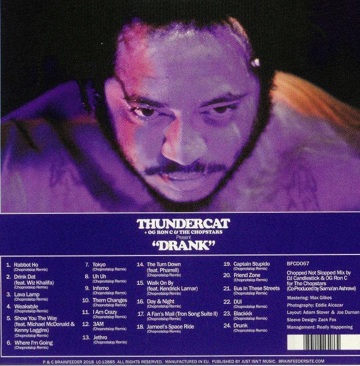 THUNDERCAT/OG RON C/THE CHOPSTARS - Drank