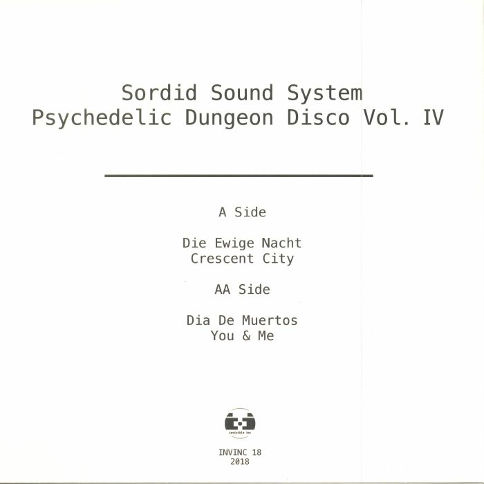 SORDID SOUND SYSTEM - Psychedelic Dungeon Disco Vol IV