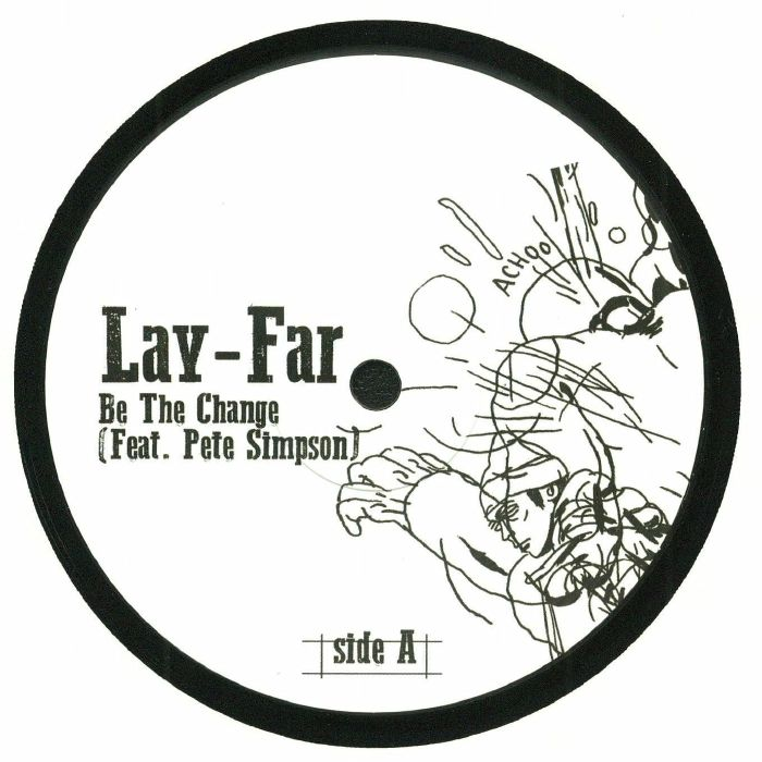 LAY FAR feat PETE SIMPSON - Be The Change