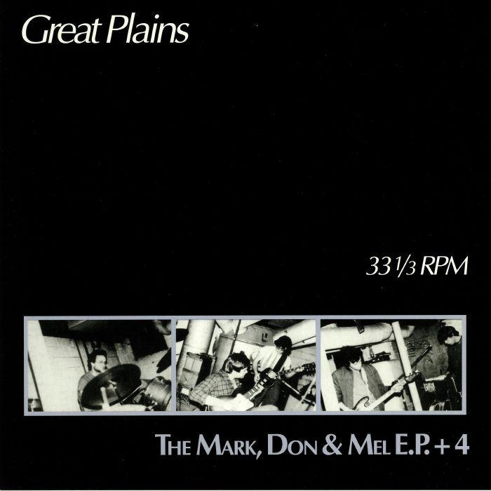 GREAT PLAINS - The Mark Don & Mel EP + 4