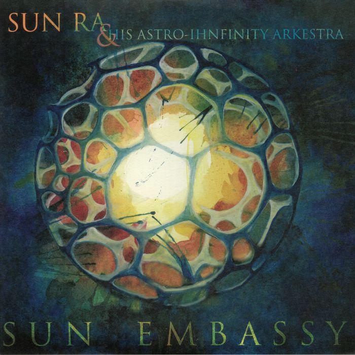 SUN RA & HIS ASTRO IHNFINITY ARKESTRA - Sun Embassy
