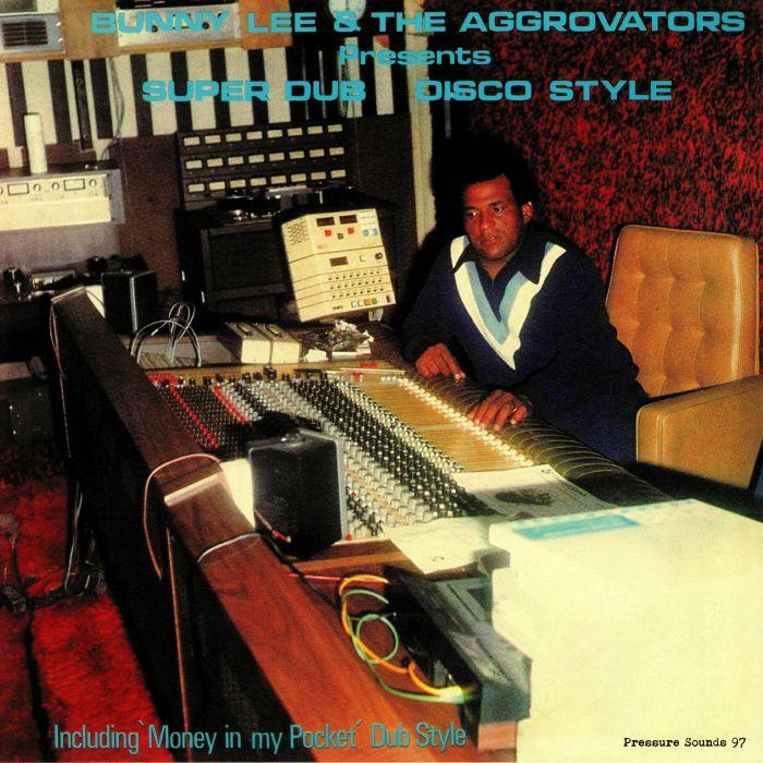 LEE, Bunny/THE AGGROVATORS - Super Dub Disco Style