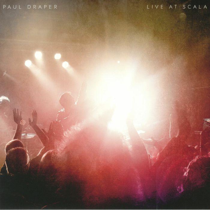 DRAPER, Paul - Live At Scala