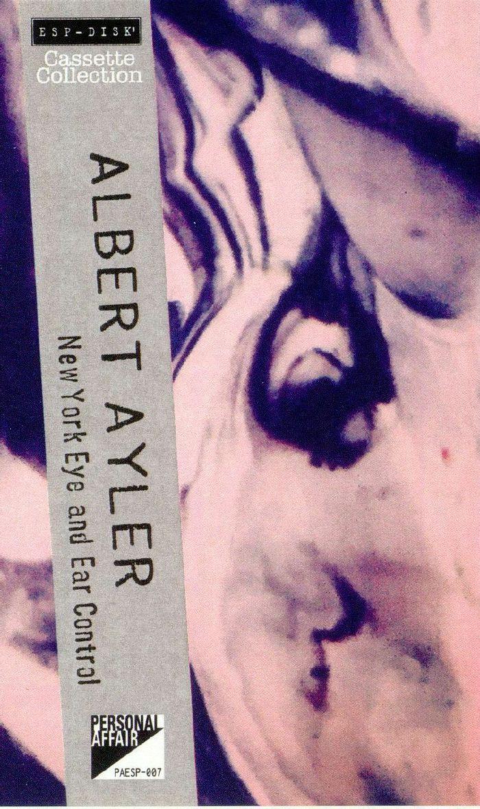 AYLER, Albert - New York Eye & Ear Control