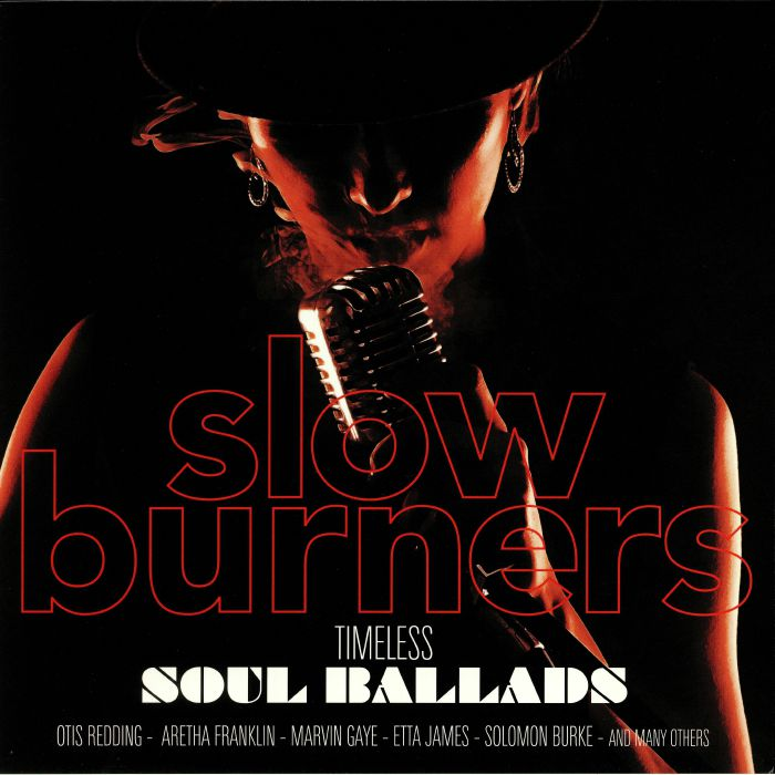 VARIOUS - Slow Burners: Timeless Souls Ballads