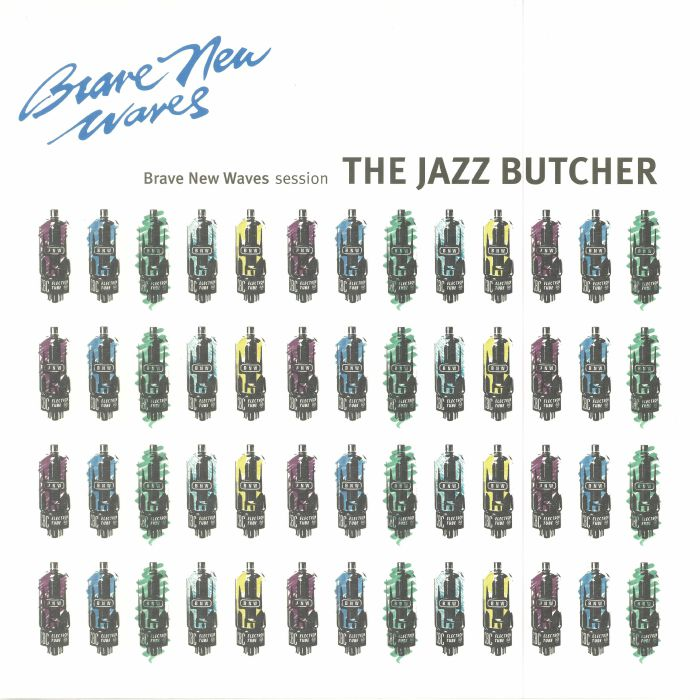 JAZZ BUTCHER, The - Brave New Waves Session