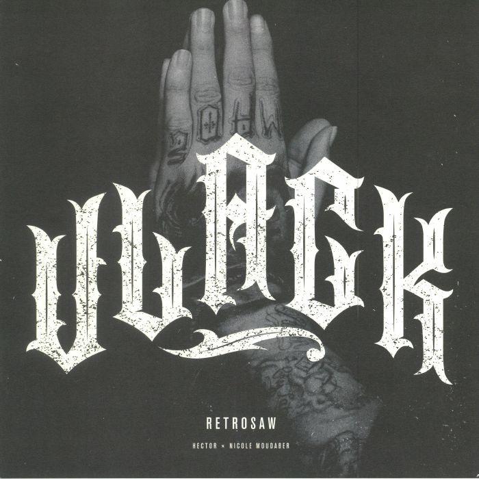 HECTOR/NICOLE MOUDABER - Retrosaw