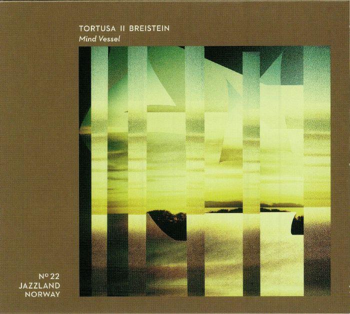 TORTUSA/BREISTEIN - Mind Vessel