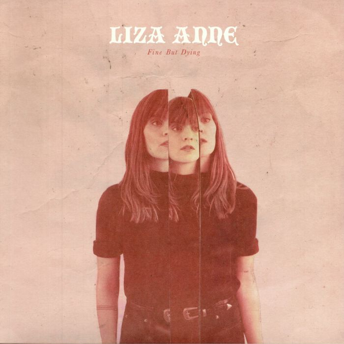 ANNE, Liza - Fine But Dying