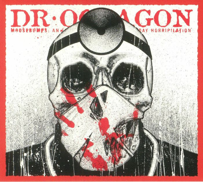 DR OCTAGON - Moosebumps An Exploration Into Modern Day Horripilation