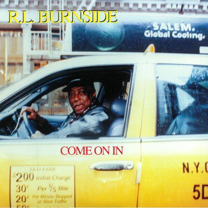 BURNSIDE, RL - Come On In